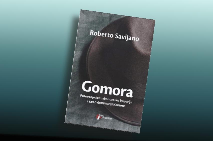 """PREPORUKA ZA ČITANJE - Roberto Saviano """"Gomora"""""""